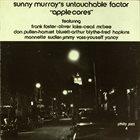 SUNNY MURRAY Sunny Murray's Untouchable Factor-Apple Cores album cover