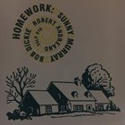 SUNNY MURRAY Sunny Murray/Bob Dickie/Robert Andreano : Homework album cover