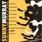 SUNNY MURRAY Sunny's Time Now & More album cover