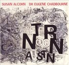 SUSAN ALCORN Susan Alcorn, Eugene Chadbourne ‎: An Afternoon In Austin..or Country Music For Harmolodic Souls album cover