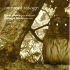 SUSAN ALCORN Susan Alcorn, LaDonna Smith : Ambient Visage album cover