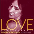 SUSAN TOBOCMAN Love From Detroit album cover