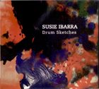 SUSIE IBARRA Drum Sketches album cover