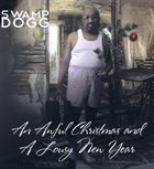 SWAMP DOGG An Awful Christmas And A Lousy New Year album cover