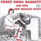 SWEET EMMA BARRETT And Her New Orleans Music album cover