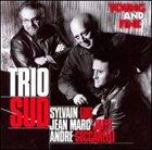 SYLVAIN LUC Trio Sud : Young And Fine album cover