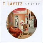 T LAVITZ Gossip album cover