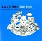 TALVIN SINGH Back to Mine: Talvin Singh album cover