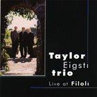 TAYLOR EIGSTI Taylor Eigsti Trio : Live At Filoli album cover