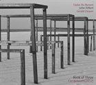 TAYLOR HO BYNUM Taylor Ho Bynum, John Hébert, Gerald Cleaver : Book Of Three – Continuum album cover