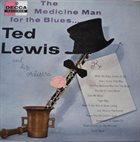 TED LEWIS The Medicine Man For The Blues album cover
