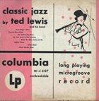 TED LEWIS Classic Jazz album cover