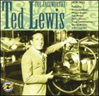 TED LEWIS The Jazzworthy Ted Lewis, 1929-1933 album cover