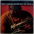 TEDDY EDWARDS Nothin' but the Truth! album cover
