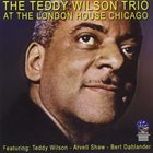TEDDY WILSON At The London House Chicago album cover