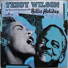 TEDDY WILSON His Piano And Orchestra With Billie Holiday album cover