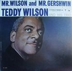 TEDDY WILSON Mr. Wilson and Mr. Gershwin album cover