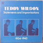 TEDDY WILSON Statements And Improvisations 1934-1942 album cover