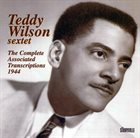 TEDDY WILSON The Complete Associated Transcriptions 1944 album cover