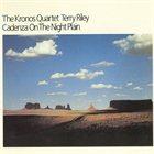 TERRY RILEY Cadenza on the Night Plain album cover