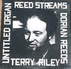 TERRY RILEY Reed Streams album cover