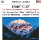 TERRY RILEY The Palmian Chord Ryddle / At the Royal Majestic album cover