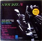 TETE MONTOLIU A Tot Jazz / 2 album cover