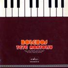 TETE MONTOLIU Boleros (aka Tete Montoliu Interpreta Boleros Clásicos) album cover