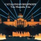 TETE MONTOLIU Catalonian Rhapsody album cover