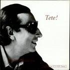 TETE MONTOLIU Tete! album cover