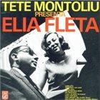TETE MONTOLIU Tete Montoliu Presenta Elia Fleta album cover