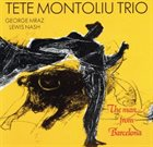 TETE MONTOLIU The Man From Barcelona album cover