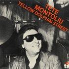 TETE MONTOLIU Yellow Dolphin Street (aka Solo Piano) album cover