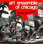 THE ART ENSEMBLE OF CHICAGO Among The People (aka Live In Milano) album cover