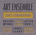 THE ART ENSEMBLE OF CHICAGO Early Combinations album cover