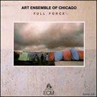 THE ART ENSEMBLE OF CHICAGO Full Force album cover