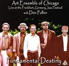 THE ART ENSEMBLE OF CHICAGO Fundamental Destiny album cover
