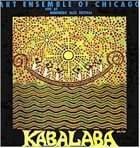THE ART ENSEMBLE OF CHICAGO Kabalaba: Live At Montreux Jazz Festival album cover