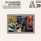 THE ART ENSEMBLE OF CHICAGO Reese and the Smooth Ones album cover