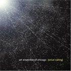 THE ART ENSEMBLE OF CHICAGO Sirius Calling album cover