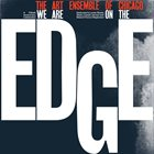 THE ART ENSEMBLE OF CHICAGO We Are On The Edge album cover