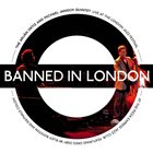 THE ARUAN ORTIZ AND MICHAEL JANISCH QUINTET Banned In London: Live At The London Jazz Festival album cover