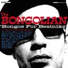 THE BONGOLIAN Bongos For Beatniks album cover
