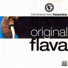 THE BRAND NEW HEAVIES Original Flava album cover