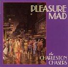 THE CHARLESTON CHASERS (UK) Pleasure Mad album cover