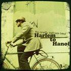 THE CRUSTY SUITCASE BAND Harlem To Hanoi album cover