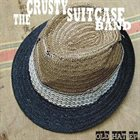THE CRUSTY SUITCASE BAND Old Hat EP album cover