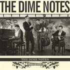THE DIME NOTES The Dime Notes album cover