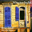 THE DIRTY DOZEN BRASS BAND We Got Robbed! -Live in New Orleans album cover