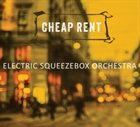 ELECTRIC SQUEEZEBOX ORCHESTRA Cheap Rent album cover